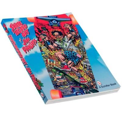 Libro The Skateboard Art of Jim Philips-Assor